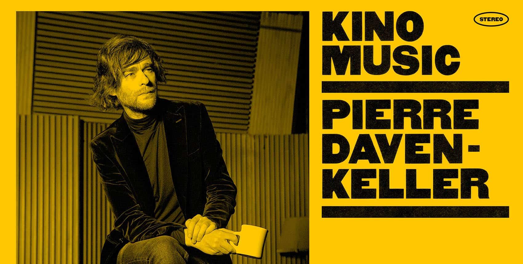 Pierre Daven Keller présente Kino Music