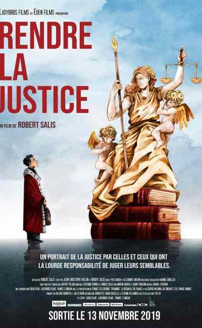 Rendre la justice, affiche du documentaire de Robert Salis