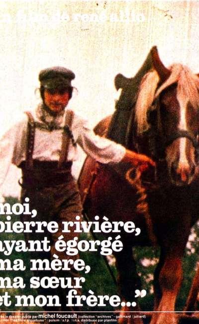 Moi, Pierre Rivière, ayant égorgé ma mère, ma soeur et mon frère, l'affiche