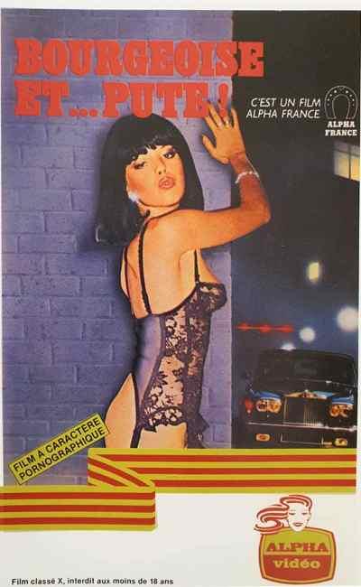 Bourgeoise... et pute, jaquette VHS, chez Alpha France Vidéo
