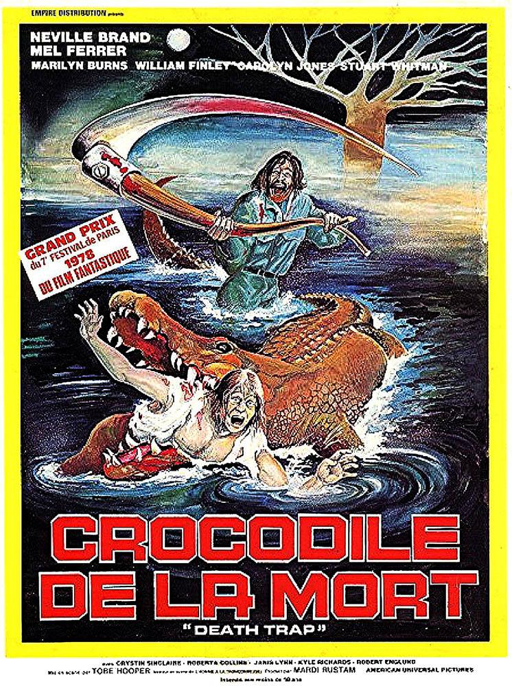 Le crocodile de la mort (Death Trap) : affiche cinéma du film de Tobe Hooper