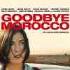 Goodbye Morocco de Nadine Mokneche