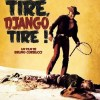 Affiche du film Tire, Django tire