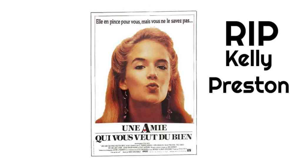 Mort de l'actrice Kelly Preston