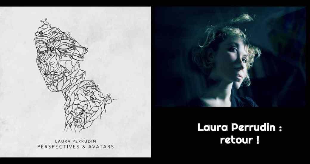Laura Perrudin : nouvel album en octobre et clip