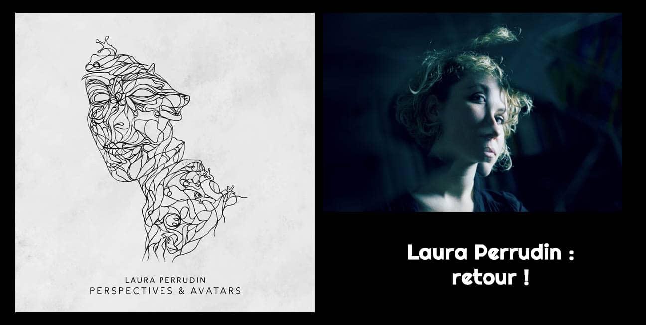 Laura Perrudin Perspectives & Avatars
