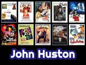 John Huston : carrière et filmographie