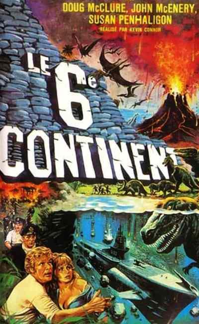 Le sixième continent (Le pays des temps oubliés): la critique du film