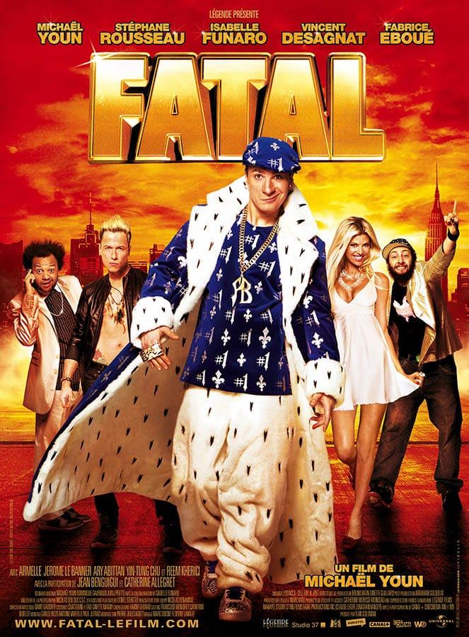 Affiche cinéma de Fatal de Michaël Youn