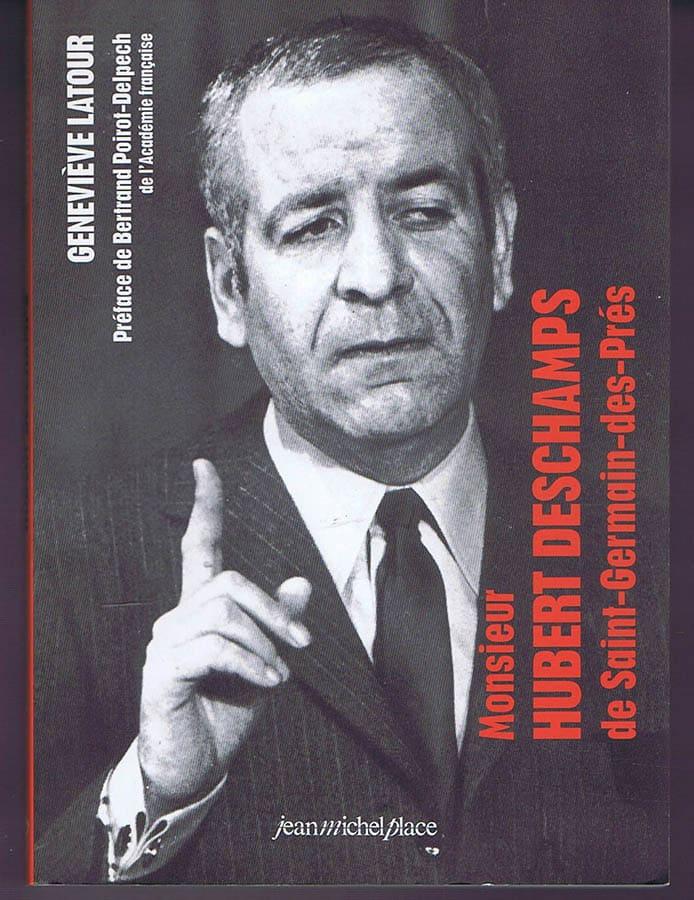 Monsieur Hubert Deschamps de Saint-Germain-des-Prés