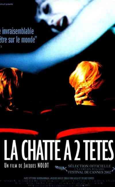 La chatte à 2 têtes , affiche du film Jacques Nolot