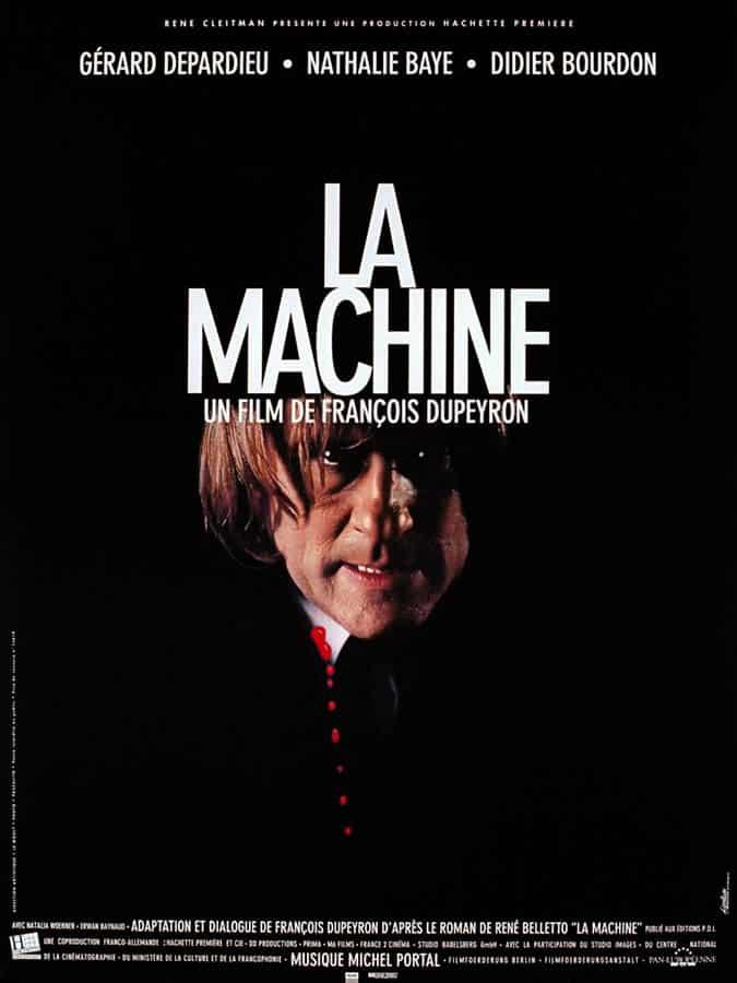 La machine de François Dupeyron, affiche