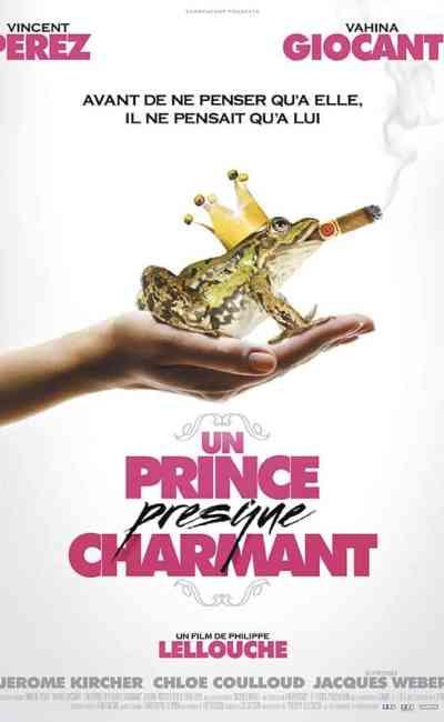 Un prince presque charmant de Philippe Lellouche, affiche