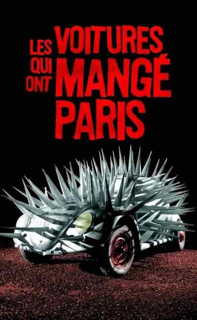 Les voitures qui ont mangé Paris : la critique du film