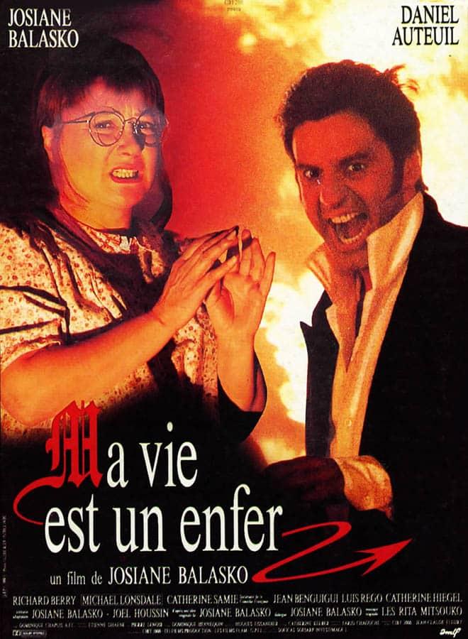 Ma vie est un enfer, affiche du film de Josiane Balasko