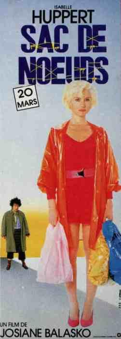 Sac de noeuds de Josine Balasko, affiche Pantalon Isabelle Huppert