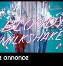 Bloody Milkshake : action flick au féminin pour faire genre ?