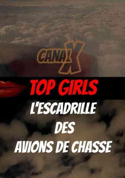Top Girls l'escadrille des avions de chasse, le porno de Canal+ en mai 2021