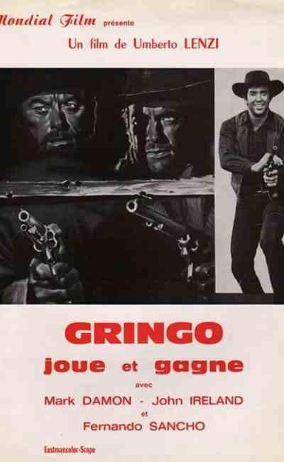Gringo joue et gagne, synopsis