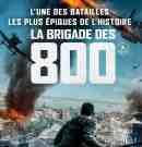 La Brigade des 800 : sortie en vidéo chez Lonesome Bear
