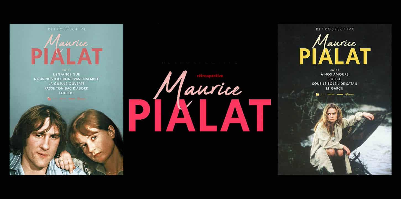 Maurice Pialat, rétrospective