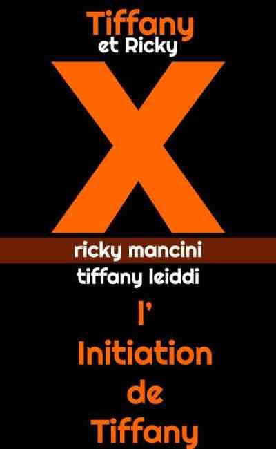 L'initation de Tiffany, avec Tiffany Leiddi (Canal+)