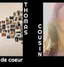 Thomas Cousin : Debbie et Moi, sa réussite à lui