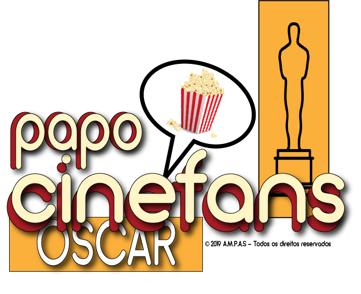 Capa do Papo Cinefans sobre a festa do Oscar