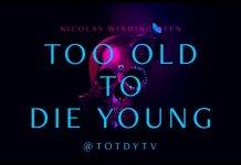 Demasiado viejo para morir joven