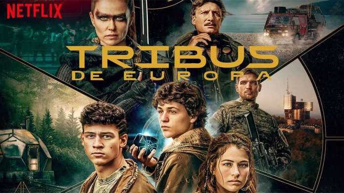 Tribus de Europa Netflix