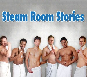 Steam Room Stories