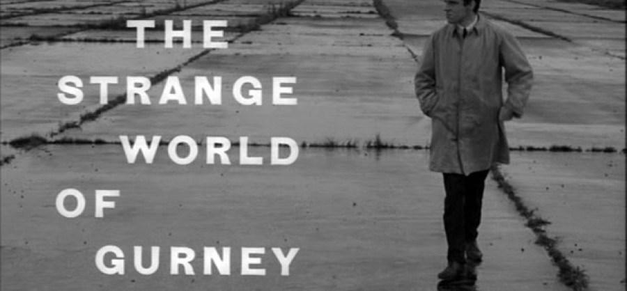 The Strange world of gurney slade