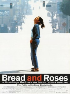 Bread And Roses de Ken Loach