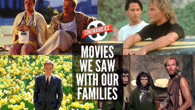 movies we saw with our families