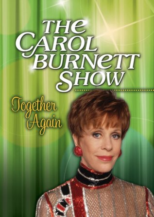 Carol Burnett Show Together Again rs