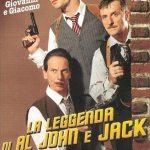Locandina la leggenda di Al, John e Jack