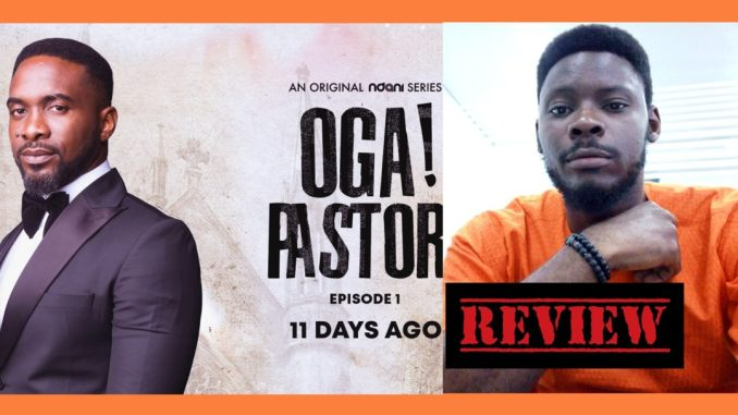 oga pastor episode 1