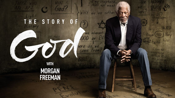 THE STORY OF GOD WITH  MORGAN FREEMAN.jpg