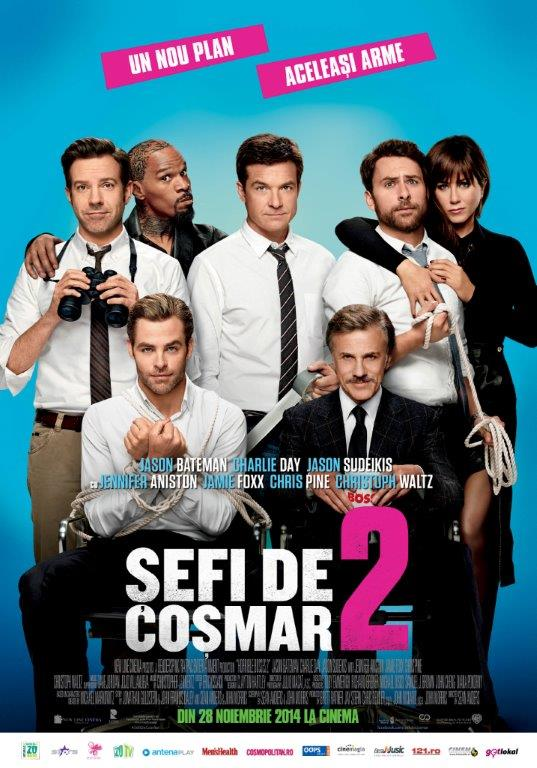 Horrible Bosses 2 – Sefi de Cosmar 2