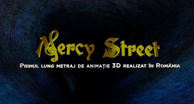 Mercy Street Primul film romanesc 3D