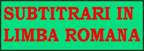 Subtitrari in limba romana
