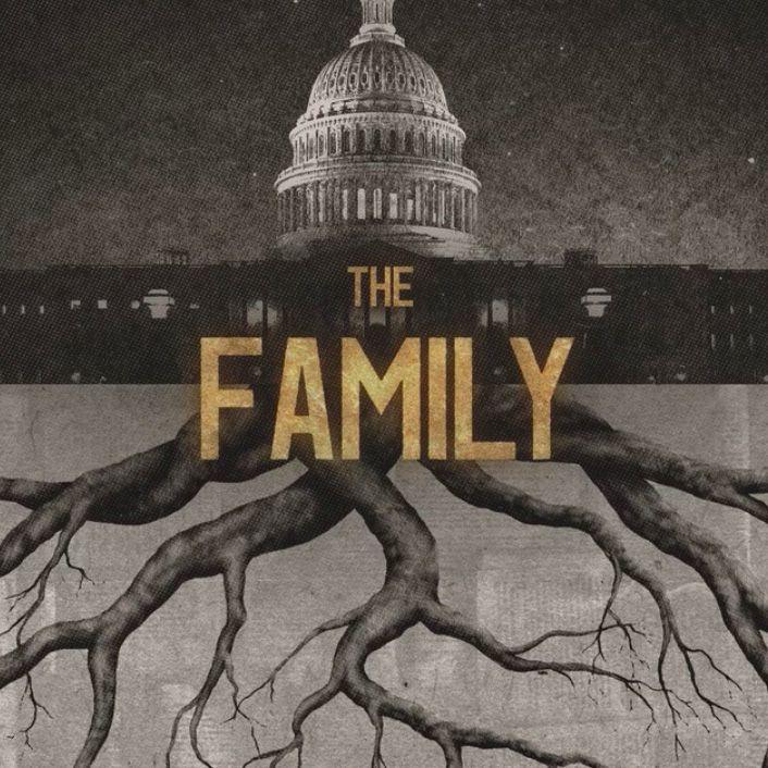 Familia: Fundamentalismul si politica americana – The Family (NETFLIX)