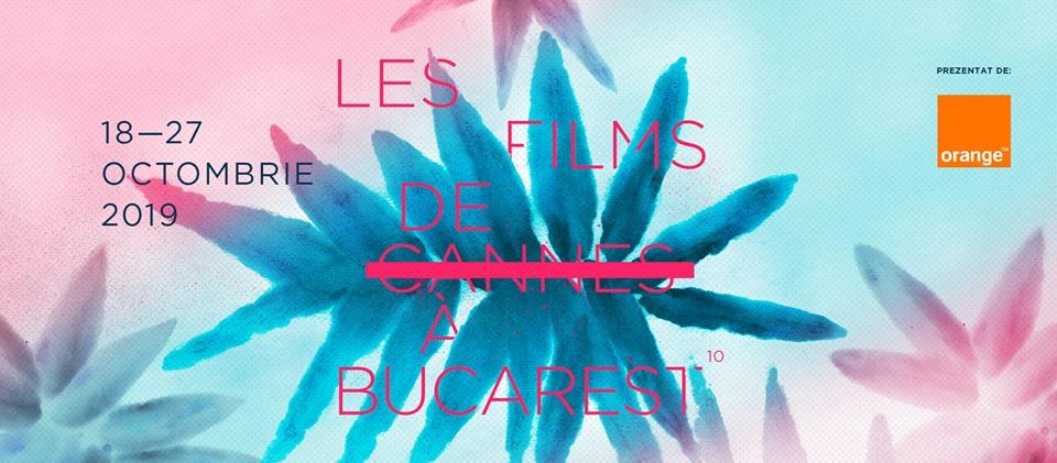 Les Films des Cannes a Bucarest 2019 cover