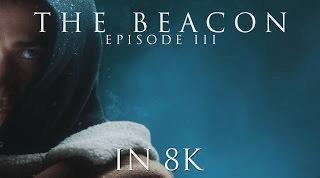 The Beacon 8K