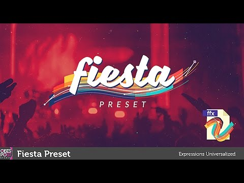 Fiesta Preset: After Effects Template, Add-on, Preset, Script
