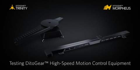 DitoGear High-Speed Motion Control Test Footage