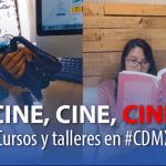 Talleres sobre cine en la #CDMX en febrero