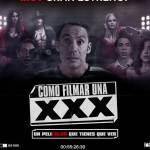 """""""Cómo filmar una XXX"""", o cómo ser director en tierras mexicanas"""