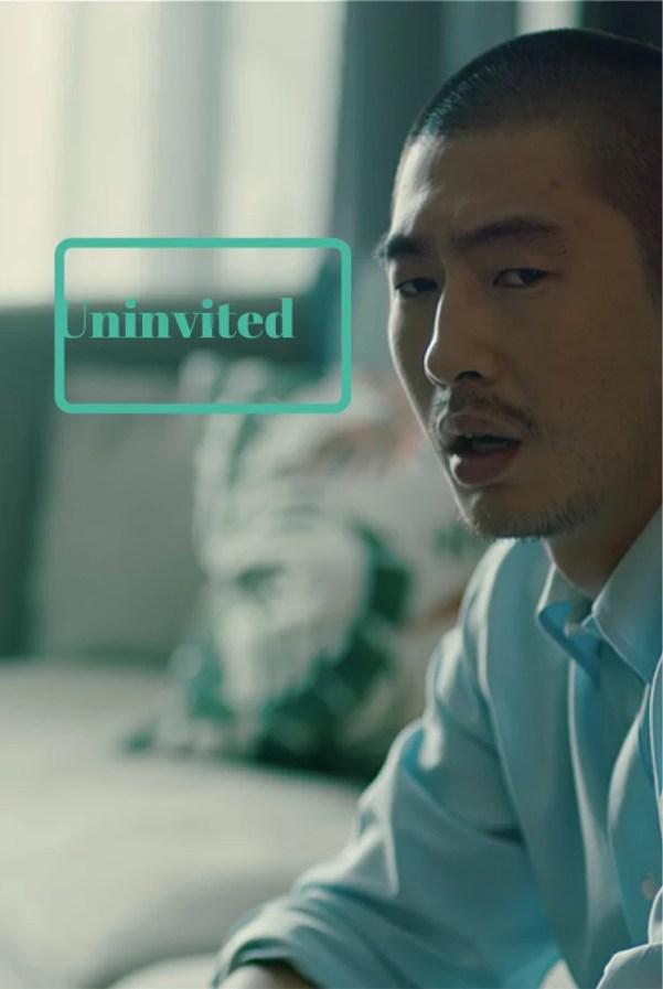 Uninvited
