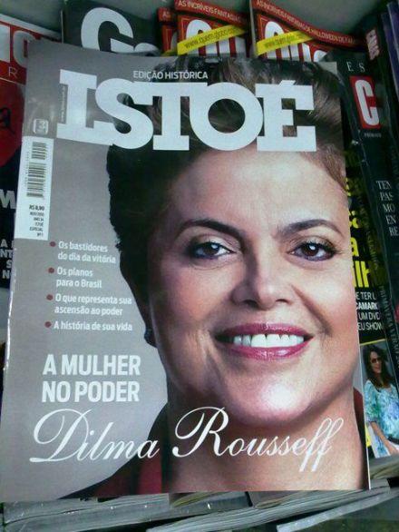 Capa da revista Isto É anunciando a eleição de Dilma, a primeira mulher presidente do Brasil
